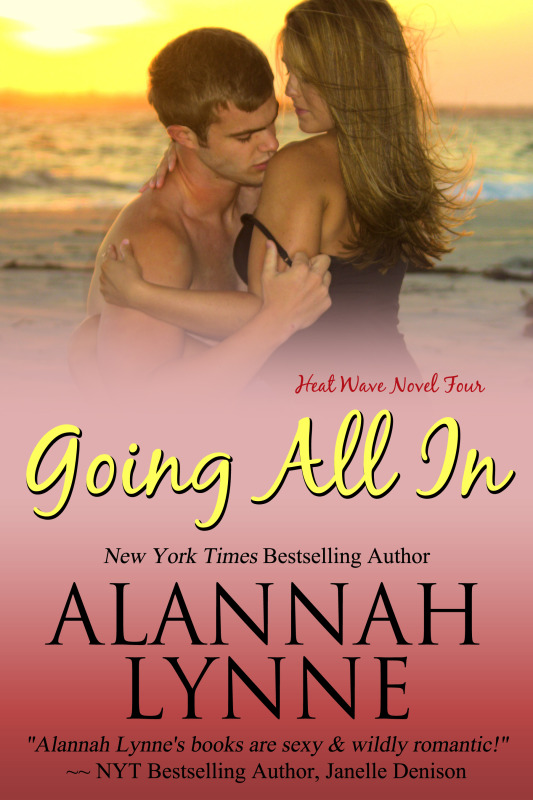 Book Spotlight: Going All In by Alannah Lynne