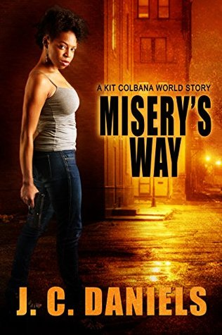 Review: Misery's Way by J.C. Daniels