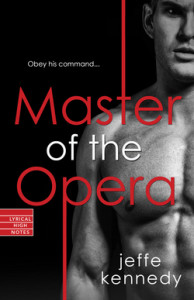 Master of the Opera_Jeffe Kennedy