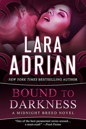 Review: Bound to Darkness by Lara Adrian