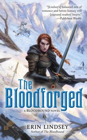 Review + Excerpt: The Bloodforged by Erin Lindsey