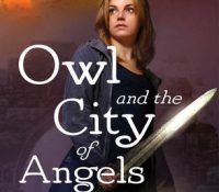 Review: Owl and the City of Angels by Kristi Charish
