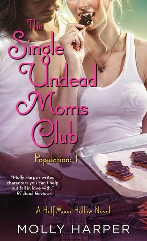 Review: The Single Undead Moms Club by Molly Harper