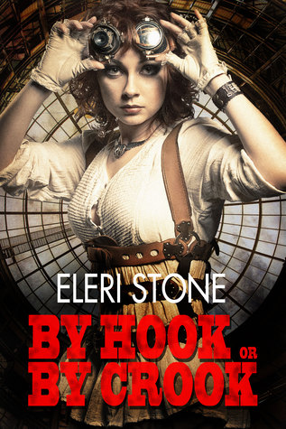 Review: By Hook or By Crook by Eleri Stone + bonus review