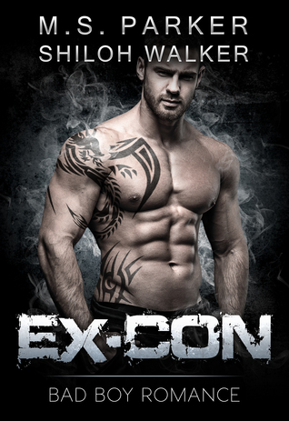 Review: Ex-Con: Bad Boy Romance by M.S. Parker & Shiloh Walker