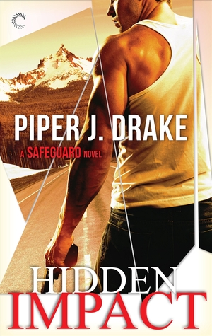 Review: Hidden Impact by Piper J. Drake