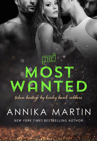 Review: The Most Wanted by Annika Martin