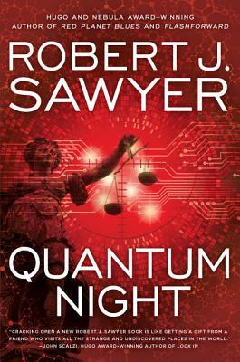 Review: Quantum Night by Robert J. Sawyer