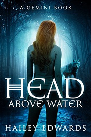 Review: Head Above Water by Hailey Edwards