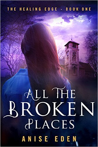 Review: All the Broken Places by Anise Eden