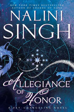 Review + Excerpt: Allegiance of Honor by Nalini Singh