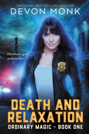 Review: Death and Relaxation by Devon Monk