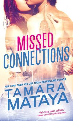 Review: Missed Connections by Tamara Mataya