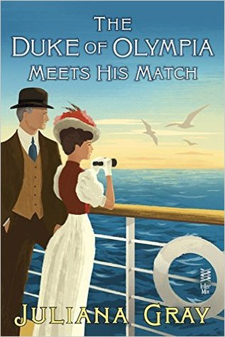 Review: The Duke of Olympia Meets His Match by Juliana Gray
