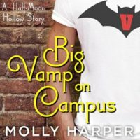 Listen Up! #Audiobook Review: Big Vamp on Campus by Molly Harper