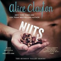 Listen Up! #Audiobook Review: Nuts by Alice Clayton