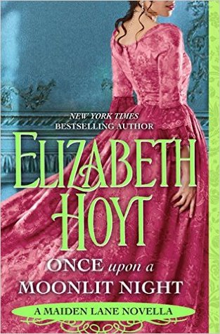 Quickie Review: Once Upon a Moonlit Night by Elizabeth Hoyt