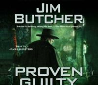 Listen Up! #Audiobook Review: Proven Guilty by Jim Butcher