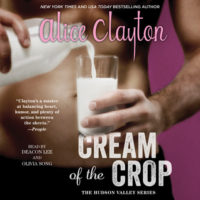 Listen Up! #Audiobook Review: Cream of the Crop by Alice Clayton