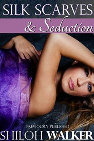 Silk Scarves and Seduction