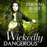 Listen Up! #Audiobook Review: Wickedly Dangerous by Deborah Blake