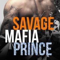 Sunday Snippet: Savage Mafia Prince by Annika Martin