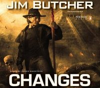 Listen Up! #Audiobook Review: Changes by Jim Butcher