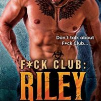 Review: F*ck Club: Riley by Shiloh Walker