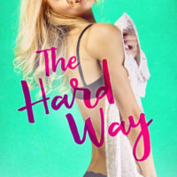 Teaser Reveal: The Hard Way by Annika Martin