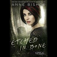 Listen Up! #Audiobook Review: Etched in Bone by Anne Bishop