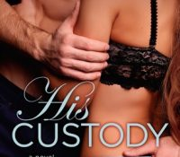 Review: His Custody by Tamsen Parker