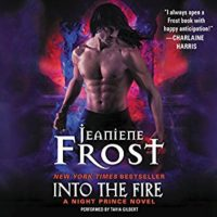 Listen Up! #Audiobook Review: Into the Fire by Jeaniene Frost