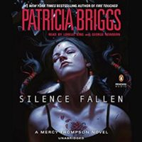Listen Up! #Audiobook Review: Silence Fallen by Patricia Briggs