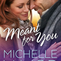 Sunday Snippet + Giveaway: Meant For You by Michelle Major