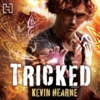 Listen Up! #Audiobook Review: Tricked by Kevin Hearne