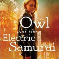 Review: Owl and the Electric Samurai by Kristi Charish
