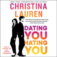 Listen Up! #Audiobook Review: Dating You / Hating You by Christina Lauren