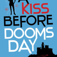 Sunday Snippet: A Kiss Before Doomsday by Laurence MacNaughton