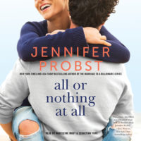 Listen Up! #Audiobook Review: All or Nothing at All by Jennifer Probst