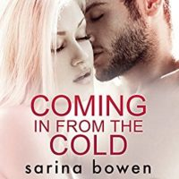 Listen Up! #Audiobook Review: Coming in From the Cold by Sarina Bowen