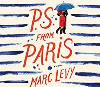 Listen Up! #Audiobook Review: P.S. from Paris by Marc Levy