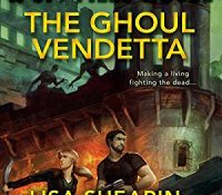 Listen Up! #Audiobook Review: The Ghoul Vendetta by Lisa Shearin