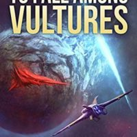 Review: To Fall Among Vultures by Scott Warren