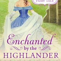 Review: Enchanted by the Highlander by Lecia Cornwall