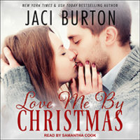 Listen Up! #Audiobook Review: Love Me by Christmas by Jaci Burton