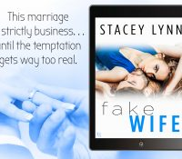 Review + Excerpt: Fake Wife by Stacey Lynn