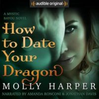 Listen Up! #Audiobook Review: How to Date Your Dragon by Molly Harper
