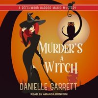 Listen Up! #Audiobook Review: Murder's a Witch by Danielle Garrett