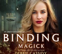 Listen Up! #Audiobook Review: Binding Magick by Debbie Cassidy