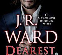 Review: Dearest Ivie by J.R. Ward